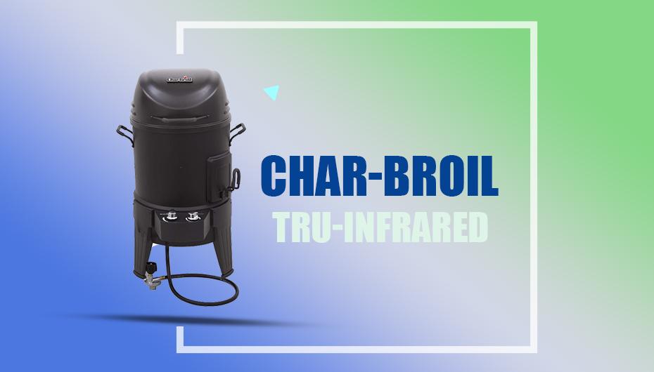 Char Broil TRU Smoker